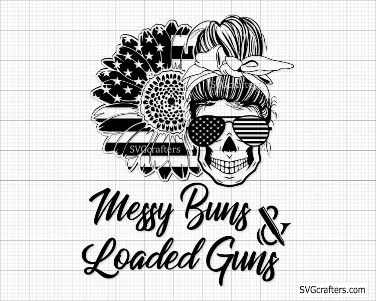 Messy Buns And Guns Svg – 138+ SVG File Cut Cricut